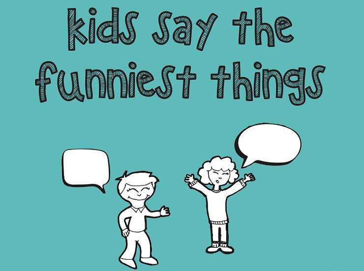 Kids say the funniest things web image